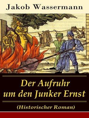 cover image of Der Aufruhr um den Junker Ernst