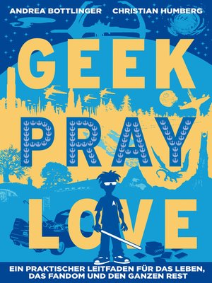 cover image of Geek Pray Love