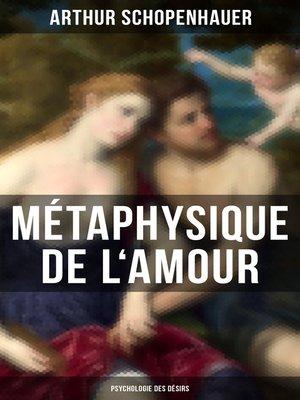cover image of Métaphysique de l'amour (Psychologie des désirs)
