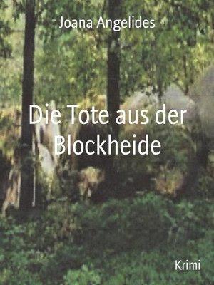 cover image of Die Tote aus der Blockheide