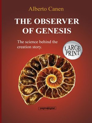 cover image of The observer of Genesis. the science behind the creation story.