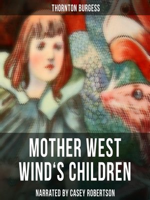 cover image of Mother West Wind's Children