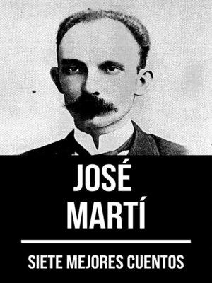 cover image of 7 mejores cuentos de José Martí