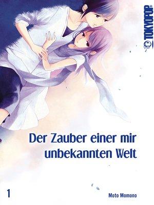 cover image of Der Zauber einer mit unbekannten Welt 01