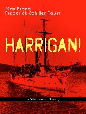 cover image of Harrigan! (Adventure Classic)