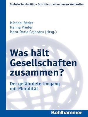 cover image of Was hält Gesellschaften zusammen?