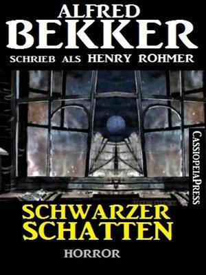 cover image of Schwarzer Schatten