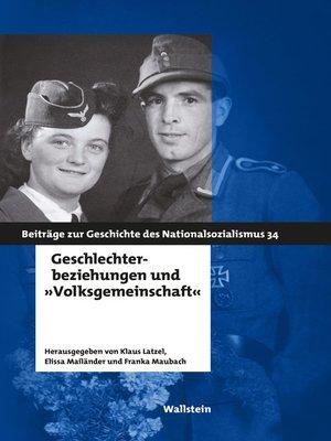 "cover image of Geschlechterbeziehungen und ""Volksgemeinschaft"""