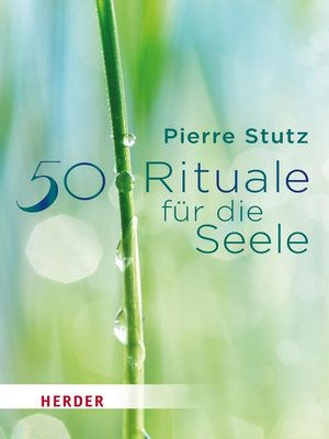 cover image of 50 Rituale für die Seele