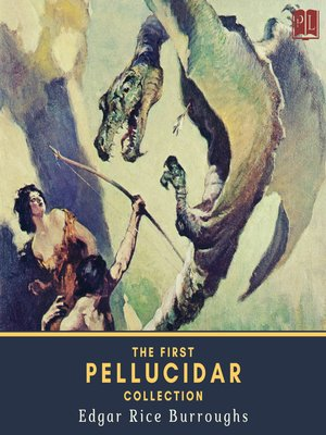 cover image of The First Pellucidar Collection