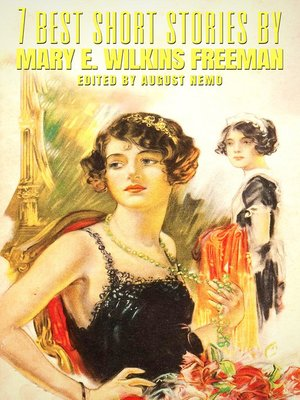 cover image of 7 best short stories by Mary E. Wilkins Freeman