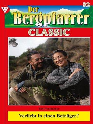 cover image of Der Bergpfarrer Classic 32 – Heimatroman