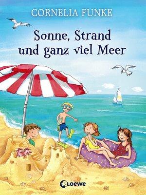 cover image of Sonne, Strand und ganz viel Meer