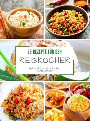 cover image of 25 Rezepte für den Reiskocher