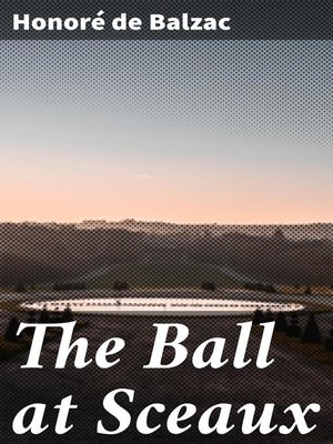 cover image of The Ball at Sceaux