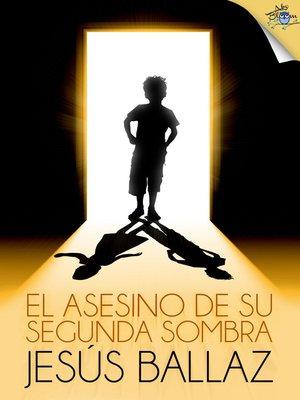cover image of El asesino de su segunda sombra