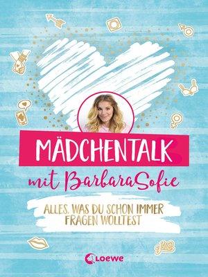 cover image of Mädchentalk mit BarbaraSofie