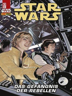 cover image of Star Wars, Comicmagazin 17--Das Gefängnis der Rebellen