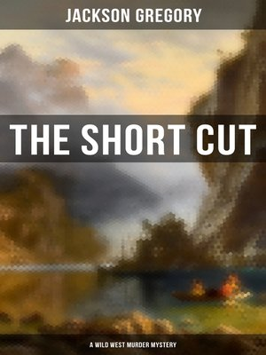 cover image of The Short Cut (A Wild West Murder Mystery)