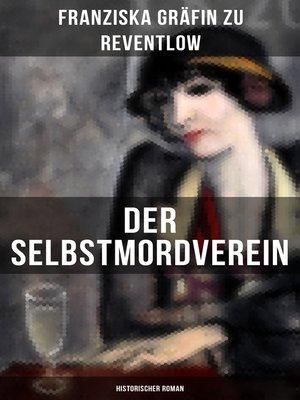 cover image of Der Selbstmordverein (Historischer Roman)