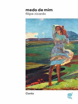 cover image of Medo de mim