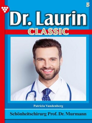 cover image of Dr. Laurin Classic 5 – Arztroman