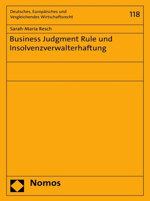 cover image of Business Judgment Rule und Insolvenzverwalterhaftung