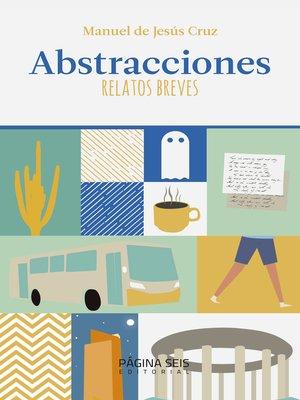 cover image of Abstracciones