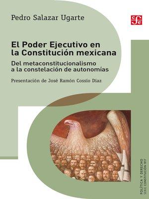 cover image of El Poder Ejecutivo en la Constitución mexicana