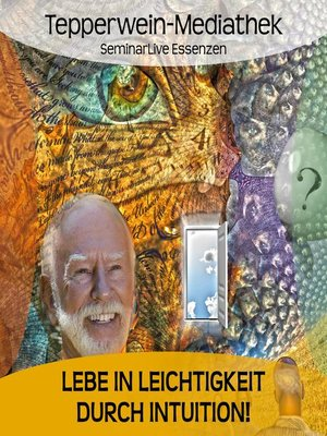 cover image of Lebe in Leichtigkeit durch Intuition