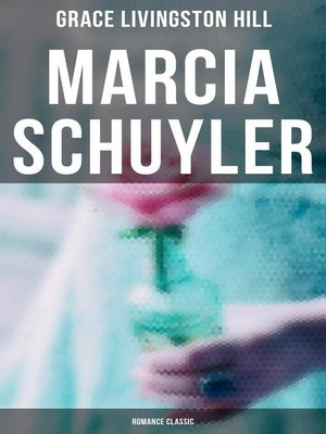 cover image of Marcia Schuyler (Romance Classic)