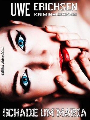 cover image of Schade um Maria
