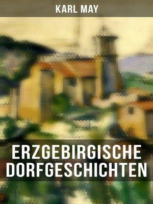 cover image of Erzgebirgische Dorfgeschichten
