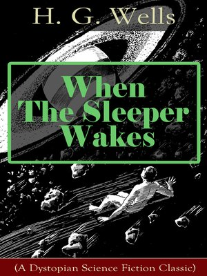 cover image of When the Sleeper Wakes (A Dystopian Science Fiction Classic)