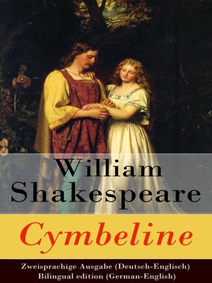 cover image of Cymbeline--Zweisprachige Ausgabe (Deutsch-Englisch) / Bilingual edition (German-English)