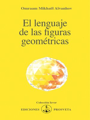 cover image of El lenguaje de las figuras geométricas