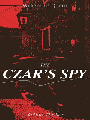 cover image of THE CZAR'S SPY (Action Thriller)