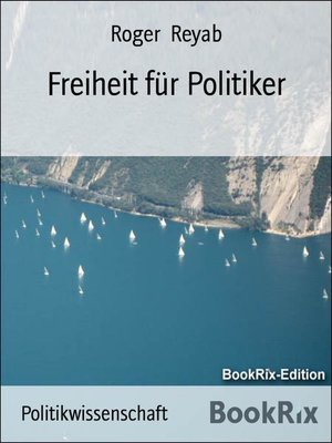 cover image of Freiheit für Politiker
