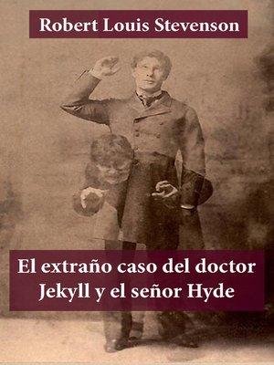 cover image of El extraño caso del doctor Jekyll y el señor Hyde