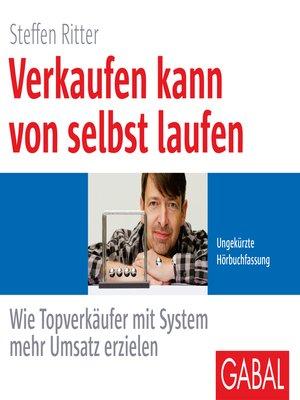 cover image of Verkaufen kann von selbst laufen