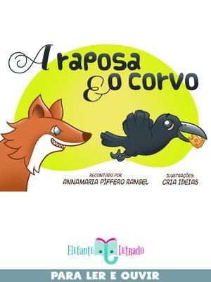cover image of A Raposa e o Corvo