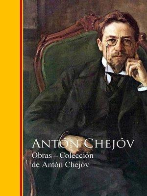 cover image of Obras ─ Colección de Antón Chejóv