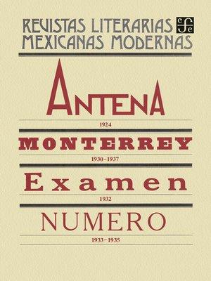 cover image of Antena, 1924. Monterrey, 1930-1937. Examen, 1932. Número, 1933-1935