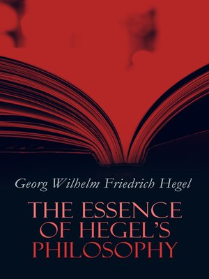 cover image of The Essence of Hegel's Philosophy