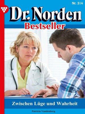 cover image of Dr. Norden Bestseller 314 – Arztroman
