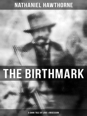 cover image of The Birthmark (A Dark Tale of Love & Obsession)