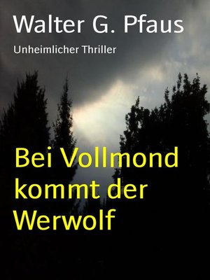 cover image of Bei Vollmond kommt der Werwolf