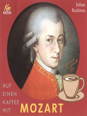cover image of Auf einen Kaffee mit Mozart