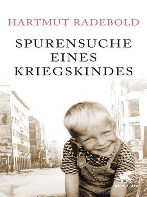 cover image of Spurensuche eines Kriegskindes