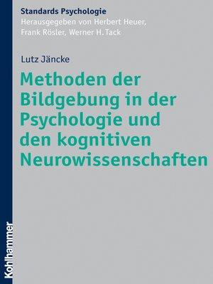 cover image of Methoden der Bildgebung in der Psychologie und den kognitiven Neurowissenschaften